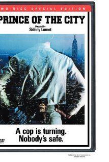 Prince of the City (1981)  Great Sidney Lumet film that seems to have been forgotten. Treat Williams performance was Oscar worthy. One of my favorite films. Tough New York City crime drama about police corruption and the life of a NYC narcotics detective.