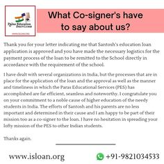Testimonial by our Co-signer! www.isloan.org Call us on- +91-9821034533 Loan Application, Manners, Organization, Lettering, Education, Sayings, School, Getting Organized, Organisation