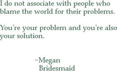 """Loved this quote from the movie """"Bridesmaids"""""""