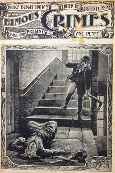 VICTORIAN 'PENNY DREADFUL' —Term for popular, sensational & cheap (1 penny) serials in the Victorian Era