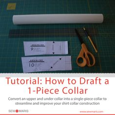 Tutorial: How to Draft a 1-Piece Collar from: http://www.sewmaris.com/tutorials/tutorial-how-to-draft-a-1-piece-collar