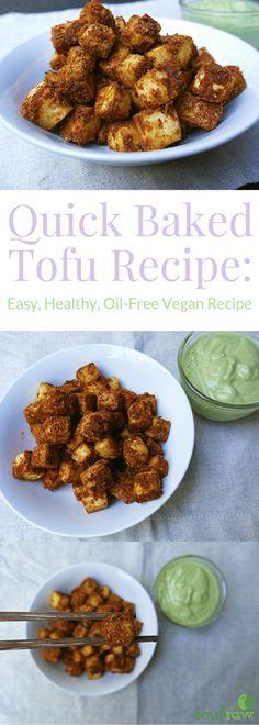Baked Tofu Recipe: Easy, Healthy, Crispy Oil-Free Vegan Tofu | Soul in the Raw