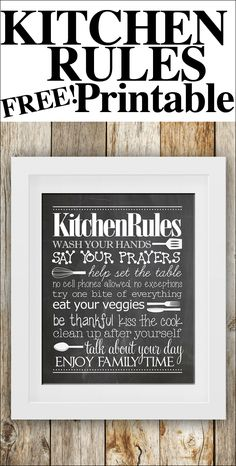 kitchen rules free printable! Sounds mostly like just the dinner time rules but cute and good advice all the same