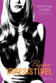 Paixão Irresistível: Christina Lauren: Amazon.com.br: Livros