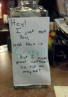 Humorous Tip Jar for Coffee Barista