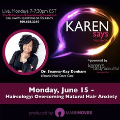 9h karensbeautifulTag a friend! Monday, live at 7pm EST, Karen Says Talk Show focuses on overcoming natural hair anxiety. Call in or Tweet your questions or comments: 800.628.2210, @KarenSaysShow.  Are you feeling some kinda way about your natural tresses or is transitioning stressful? Do you know anyone who's going through it? We'd love you to share your experience.