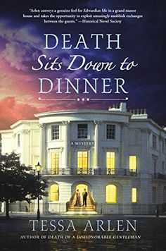 12 books to read if you miss Downton Abbey, including Death Sits Down to Dinner by Tessa Arlen.