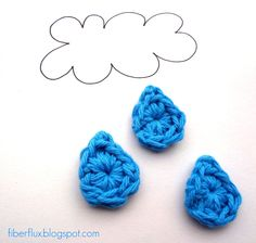 2015/02/10 Fiber Flux...Adventures in Stitching: Free Crochet Pattern...Little Raindrops - Also see One Round Cloud