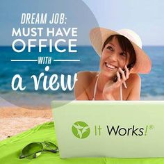 It Works! Have you tried that crazy wrap thing? It Works Wraps, My It Works, It Works Distributor, Become A Distributor, Independent Distributor, It Works Global, Office With A View, Ultimate Body Applicator, It Works Products
