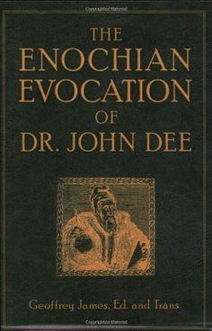 Enochian Evocation of Dr. John Dee, The by Geoffrey James,http://www.amazon.com/dp/1578634539/ref=cm_sw_r_pi_dp_iidutb0WK13YN923