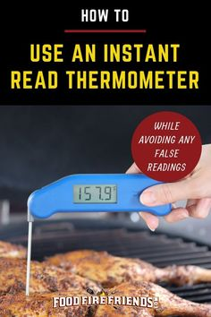 Remove all and any guesswork when it comes to knowing when your food is cooked by using an instant read thermometer.and this guide on how to use one properly. Grilling Tips, Grilling Recipes, Bbq Pitmasters, Thermometer, Smoker Cooking, Bbq Tools, Edible Arrangements, Outdoor Cooking, Outdoor Grilling