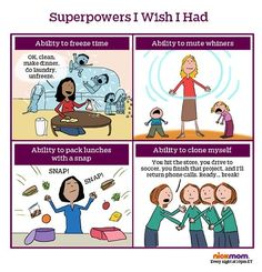 These 4 superpowers would really help smooth out this mothering thing.