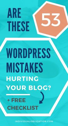 Beginner blogger WordPress mistakes that hurt your new blog. Are you making any of these beginner blogging mistakes on your WordPress blog? Discover this WordPress 101 guide that aims to fix 53 common WordPress mistakes that bloggers make when starting a blog. You need to fix these mistakes for a successful blog, plus get the free checklist to make fixing the mistakes a breeze. #WordPressTips #BloggingTips #BloggingForBeginners #WebsiteTips #NewBlogger