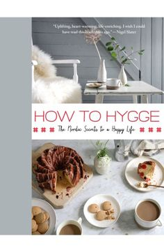 $20 Free shipping and returns on How To Hygge: The Nordic Secrets to a Happy Life Book at Nordstrom.com. How to Hygge by chef and author Signe Johansen is a fresh, informative, light-hearted and fully illustrated how-to guide for living life with a slow-moving, stress-free mindset. It's a combination of recipes, helpful tips for cozy living at home and aspirational cabin images: essential elements of living the Danish way.