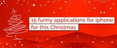 Christmas, a festival of happiness and joy with the family and friends. Let these 15 Funny Applications For iPhone bring you abundant joy forever.