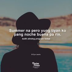 Tagalog Qoutes, Tagalog Quotes Hugot Funny, Pinoy Quotes, Short Funny Quotes, Filipino Funny, Patama Quotes, Boy And Girl Best Friends, Grumpy Cat Humor, Sarcasm Humor