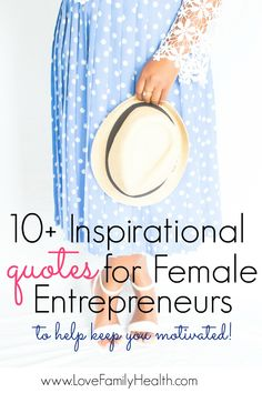10+ Inspirational quotes for Female Entrepreneurs. Motivational quotes to live by. Inspirational quotes for women. #inspirationalquotes #femaleentrepreneurquotes #motivationalquotes #motivationalquotesforwomen