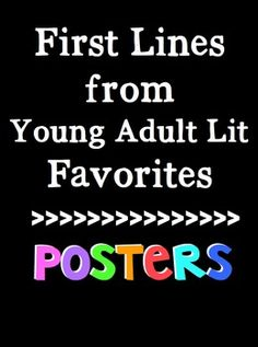First Lines from Young Adult Lit for the Middle School Classroom! Block Font! Colorful posters to brighten up classrooms!