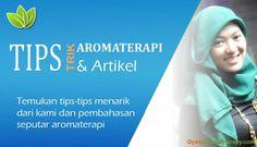 Kumpulan artikel-artikel tentang aromaterapi dan essential oil  Bandung
