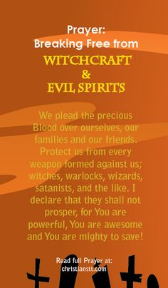 Prayer: Breaking free from Witchcraft and Evil Spirits and souls and trans-like meditation and transcend. A Spiritual Warfare Prayer. Prayer Scriptures, Bible Prayers, Faith Prayer, God Prayer, Power Of Prayer, Prayer Quotes, Prayer Room, Prayer Closet, Bible Quotes