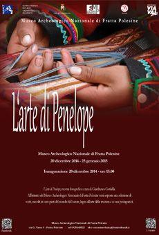 L'arte di Penelope - Mostra Fotografica - 20 dicembre 2014, 25 gennaio 2015 - Museo Archeologico Nazionale - Fratta Polesine (RO)