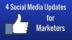 Toolkit Tuesday: 4 Social Media Updates for Marketers • Belle Communications #socialmedia #smm #marketing
