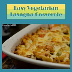 Easy Vegetarian Lasagna Casserole
