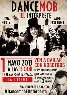Convocatoria #Dancemobelinterprete 1 de mayo -13,00h- Plaza Cebada, La Latina.