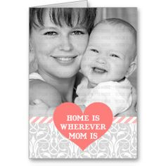 Mom's Day Home is Wherever Mom is Custom Photo Greeting Cards #mothersday