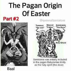 "45 Likes, 9 Comments - Son Of יהוה YHUH (Yahuah) (@newworldawakening) on Instagram: ""The Pagan Origin Of Easter PART #2 Queen #Semiramis also proclaimed that #Baal would be present on…"""