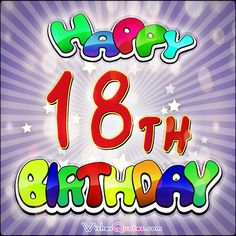 18th Birthday Wishes!
