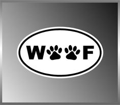 """Woof Dog Pet Lovers with Paws Vinyl Euro Decal Bumper Sticker 3""""x5"""". $5.00, via Etsy."""