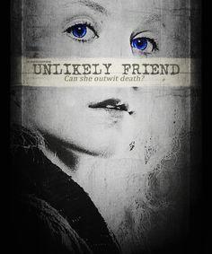 Unlikely Friend.