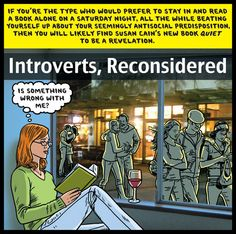 """""""Quiet: The Power of Introverts in a World That Can't Stop Talking."""" Written by Susan Cain."""
