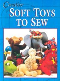 Creative Soft Toys to Sew 14,30€