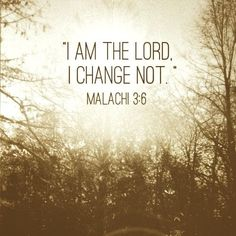 Malachi 3:6 -  His Word does not change to suit those who flaunt his laws. Christendom's clergy will answer for telling people that it's okay to do what God says is unacceptable.