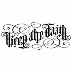 Keep the Faith ambigram