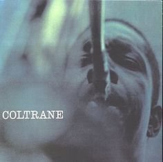 Shop Coltrane [CD] at Best Buy. Find low everyday prices and buy online for delivery or in-store pick-up. A Love Supreme, Buy Vinyl, Cds, All That Jazz, Smooth Jazz, Guinness World, Music Heals, Jazz Musicians, 80s Music