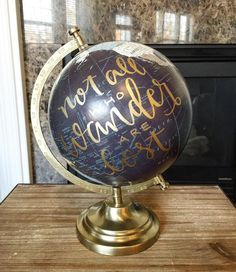 "I'll kick things off with the first globe! Ships Monday!  This midnight indigo globe is 12"" tall reading ""not all who wander are lost"". $55 including US shipping ($10 if international). Comment SOLD  your email to order!"
