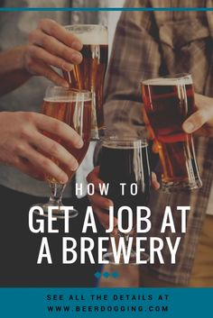 How to Get a Serving Job at a Brewery?