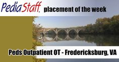 Placement of the Week: OT for Fredericksburg, VA