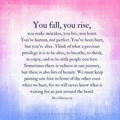 You fall, you rise...