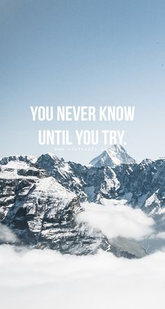 You never know until you try. Head over to www.V3Apparel.com/MadeToMotivate to download this wallpaper and many more for motivation on the go! / Fitness Motivation / Workout Quotes / Gym Inspiration / Motivational Quotes / Motivation