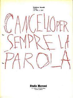 Gastone Novelli. Disegni dal 1960 al 1967. Milano, Studio Marconi, 1974. Catalogo di mostra, dal 16 gennaio 1974. Scritti dell'Artista e di Hans Gerd Tuchel