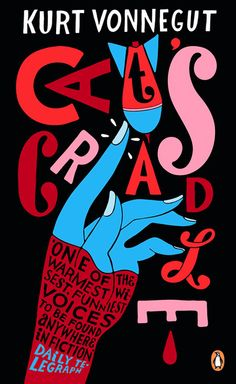 Cat's Cradle - Kurt Vonnegut  'One of the warmest, wisest, funniest voices to be found anywhere in fiction.'