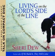 Living on the Lord's Slide of the Line