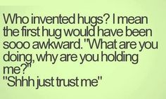 Shhh just trust me.