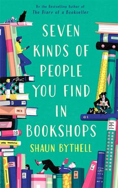 Shaun Bythell, Scotland's grumpiest bookseller, is back, with seven witty and affectionate portraits of bookshop regulars Find A Book, The Book, Second Hand Bookstore, How To Be Likeable, English, World Of Books, Kinds Of People, Latest Books, Books To Buy