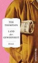 Lesendes Katzenpersonal: [Rezension] Ted Thompson - Land der Gewohnheit