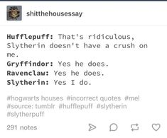 List of all hufflepuff and slytherin images and pictures. Browse latest and popular hufflepuff and slytherin ideas Harry Potter Spells, Harry Potter Jokes, Harry Potter Universal, Harry Potter Fandom, Harry Potter Hogwarts, Fandoms, Slytherin And Hufflepuff, No Muggles, Hogwarts Houses